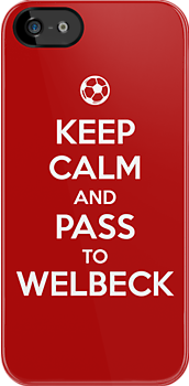 Keep Calm and Pass to Welbeck by aizo