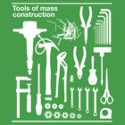 Tools of Mass Construction by beardo