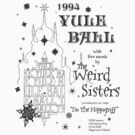 Weird Sisters - Yule Ball Black by Mouan