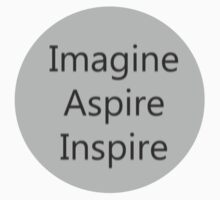 Imagine Aspire Inspire by kabirsharma17