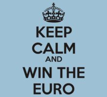 Keep Calm And Win The Euro by gemzi-ox