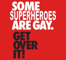 Some Superheroes are gay by Lillyeven