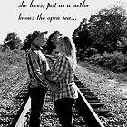 A woman knows the face of the man she loves, just as a sailor knows the open sea... by Sanguine