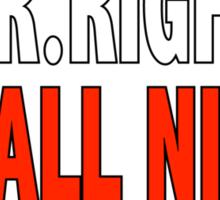 Mr. ALL NIGHT Sticker