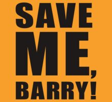 Save Me, Barry! by Koukiburra