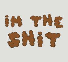I'm the Shit by Jewleo