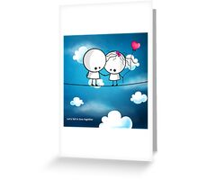 Let`s fall in love together Greeting Card