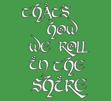 That's how we roll in The Shire by nimbusnought