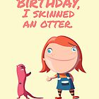 Birthday - Otter by JamieRoberts
