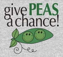 Give PEAS a chance! by WickedCool
