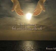 In The Beginning - Genesis 1:1 by judygal
