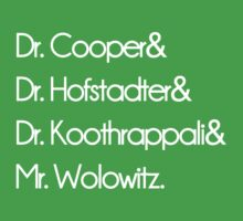 Dr.& Dr.& Dr.& Mr. Wolowitz . by albertot