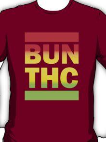 bun thc T-Shirt