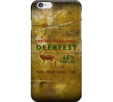 68'th Annual Deerfest! iPhone Case/Skin