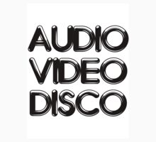Audio Video Disco by anomaly66