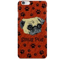 Adorable Smug Pug iPhone & iPod Cases iPhone Case/Skin
