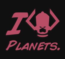 I (Devour, Consume, Eat) Planets by Ten Ton Tees