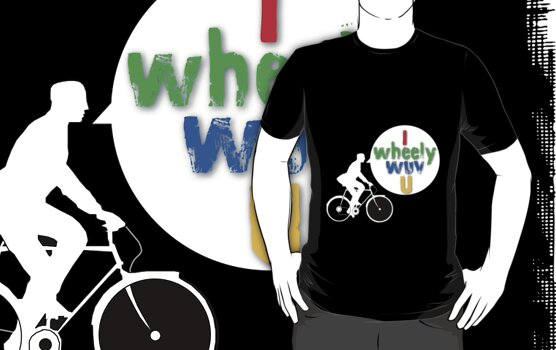 I Wheely Wuv U (White) by bikepath