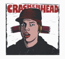 Crackerhead by wonder-webb
