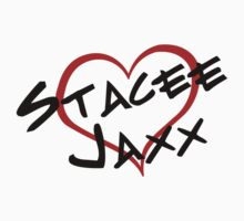 I Heart Stacee Jaxx by waywardtees