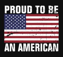 Proud to be an American - Distressed by avdesigns