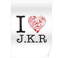I <3 JKR Poster