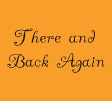There and Back Again t shirt by tia knight