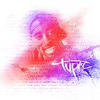 Tupac Shakur - Words by Jack Wingo