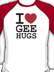 Gee Hugs T-Shirt