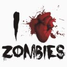I Heart Zombies by personalized