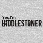 Yes,I'm HIDDLESTONER by morigirl