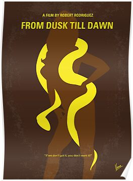 No127 My FROM DUSK TILL DAWN minimal movie poster by Chungkong