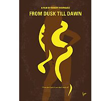 No127 My FROM DUSK TILL DAWN minimal movie poster Photographic Print