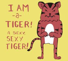 Sexy Tiger - funny cartoon illustration with typography in pink (?) by diabolickal plan
