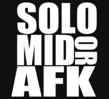 SOLO MID OR AFK by Andehh