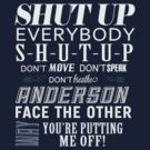 Shut up, Anderson by deduced