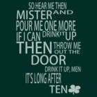 Drink it up, Men [Dubliners Tee-Shirt] by Mhaddie