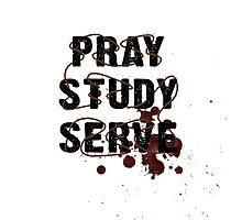 Pray Study Serve: Thorns by Kingofgraphics