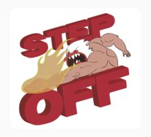 STEP OFF - Sticker by BabyJesus