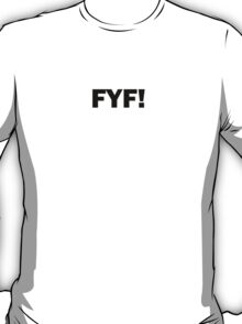 FYF Requested Tee T-Shirt