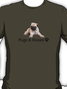 Pugs and Kisses! T-Shirt
