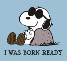 Snoopy - I Was Born Ready by gemzi-ox