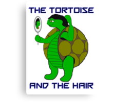 The Tortoise and the Hair Canvas Print