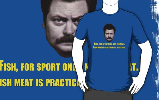 "Parks and Recreation - Ron Swanson ""Fish For Sport Only..."" by CalumCJL"
