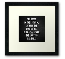 She Stood In The Storm... Framed Print