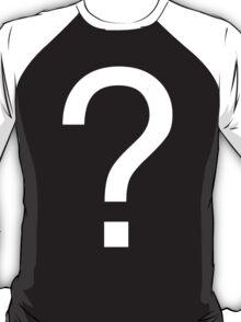 Question Mark T-Shirt
