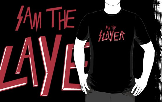 Sam the Slayer (Game of Thrones Shirt) by IG-HateyHate