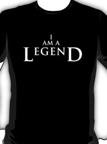 I AM A LEGEND - Dark Version T-Shirt