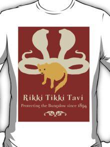 Rikki Tikki Tavi T-Shirt