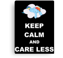 Keep Calm and Care Less Canvas Print